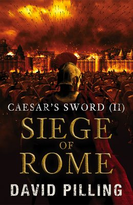 Caesar's Sword (II) Siege Of Rome by David Pilling