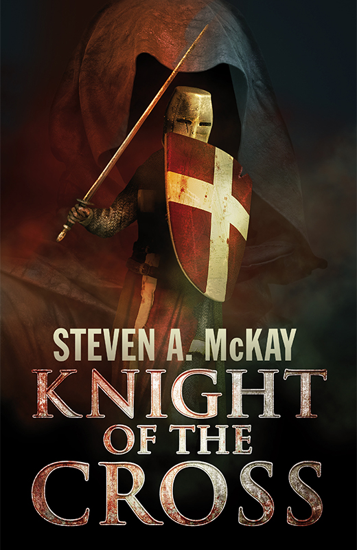Knight of the Cross by Steven A. McKAy