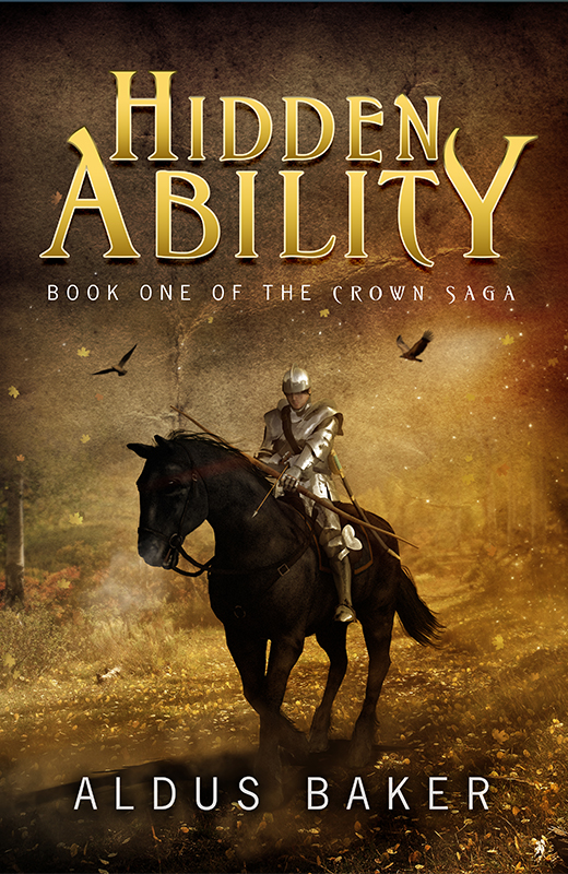 Hidden Ability Book One of the Crown Saga