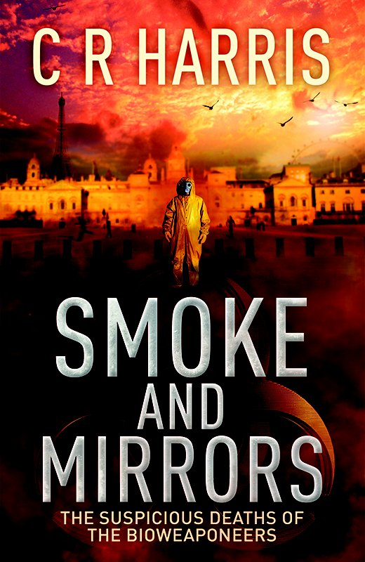 Smoke and Mirrors by C R Harris