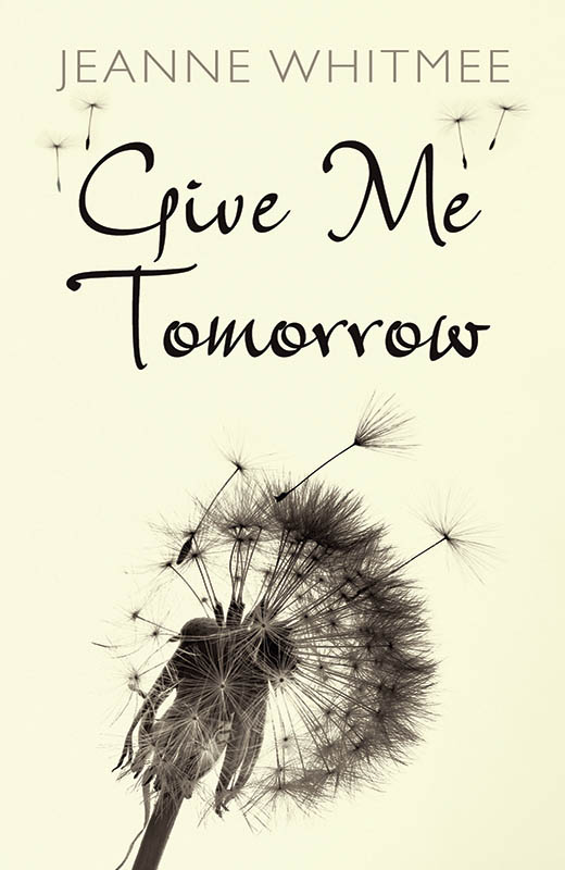 Give Me Tomorrow