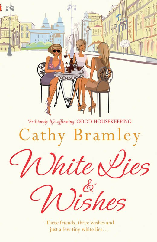 White Lies and Whishes by Cathy Bramley