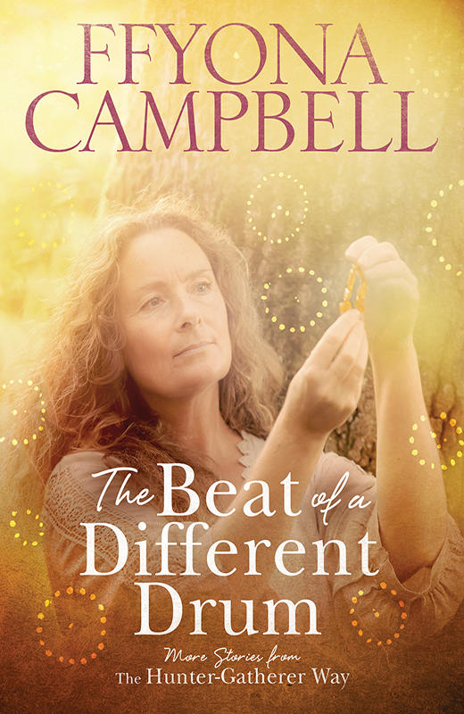The Beat Of A Different Drum – Ffyona Campbell