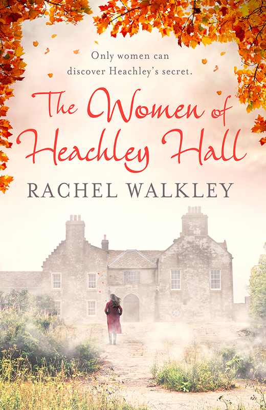 The Women of Heachley Hall 2