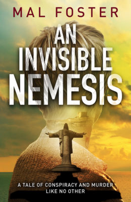 An Invisible Nemesis by Mal Foster