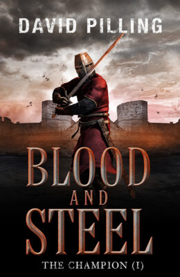 Blood and Steel – David Pilling